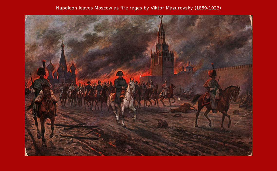NAPOLEON BY SOULADREAM: THE GREAT FIRE OF MOSCOW 1812